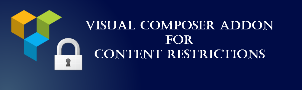 Visual Composer Addon for Content Restriction